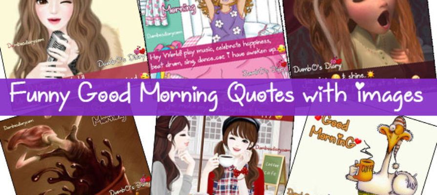 Funny Good Morning Quotes in English With Images